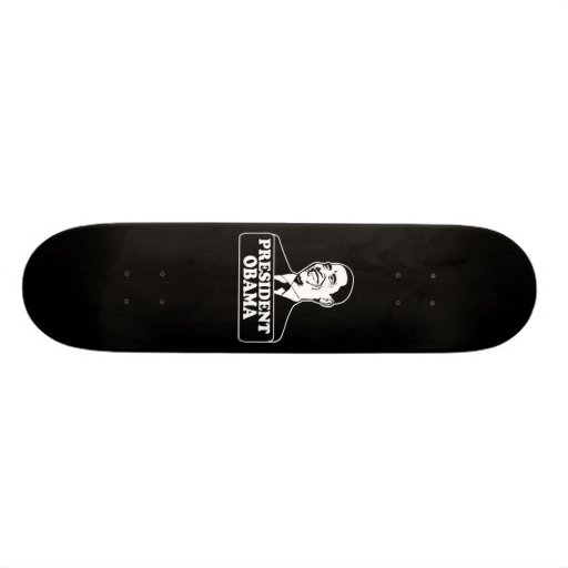 President Obama Skateboard