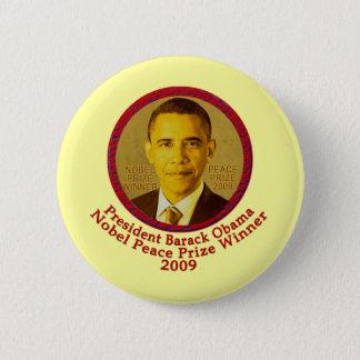 President Obama wins Nobel Peace Prize 6 Cm Round Badge