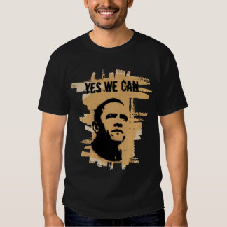 President OBAMA: YES WE CAN Shirts