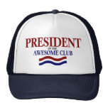 President Of The Awesome Club Cap