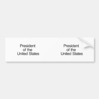 President of the United States Bumper Sticker