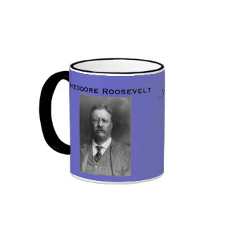 President* Theodore Roosevelt Mug