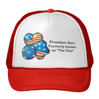 """President Zero formerly known as """"The One"""" Trucker Hats"""