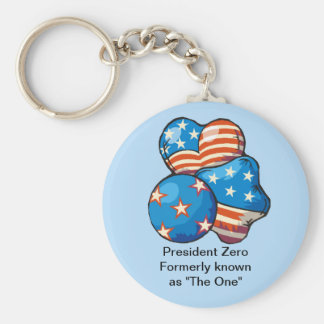 "President Zero formerly known as ""The One"" Basic Round Button Key Ring"
