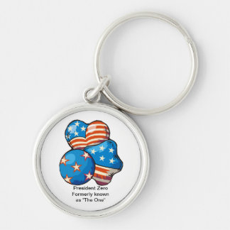 "President Zero formerly known as ""The One"" Silver-Colored Round Key Ring"