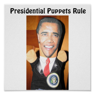 Presidential Puppets Rule Poster