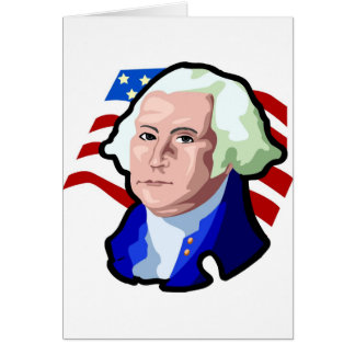 Presidents Day, George Washington and USA Flag Greeting Card