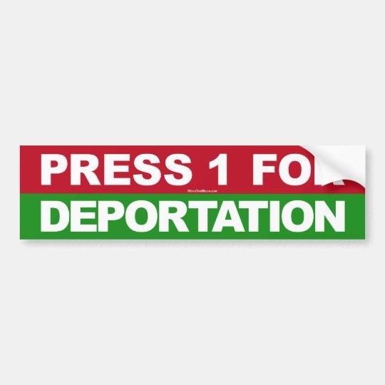Press 1 for Deportation Bumper Sticker