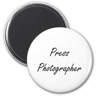 Press Photographer Artistic Job Design 6 Cm Round Magnet