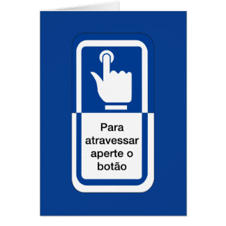 Press the Button to Cross, Brazil Traffic Sign Greeting Card