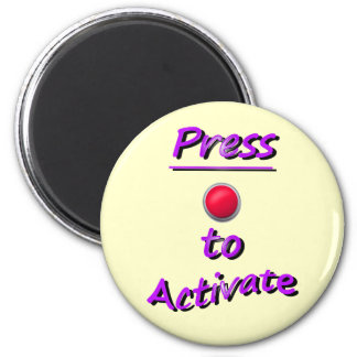 Press To Activate Fridge Magnets