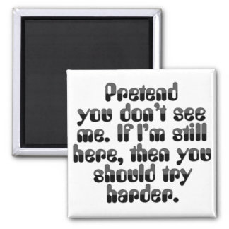 Pretend I'm not at Work Square Magnet