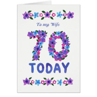 Pretty Floral 70th Birthday, for Wife Card