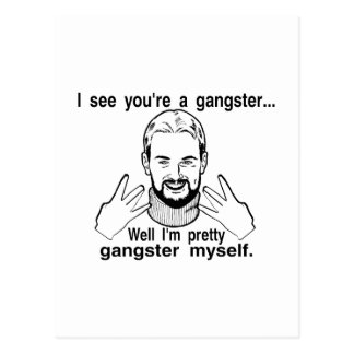 Pretty Gangster Myself Postcard