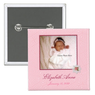 Pretty In Pink Girly Photo Birth Announcement Pinback Buttons
