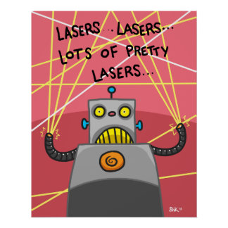 Pretty Lasers Posters