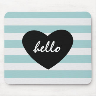 Pretty Mint and White Stripes Hello Heart Mouse Mat