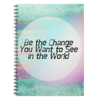 Pretty Pastel Be the Change Inspirational Quote Notebook
