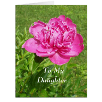 Pretty Pink Flower for Daughter-Big Greeting Card