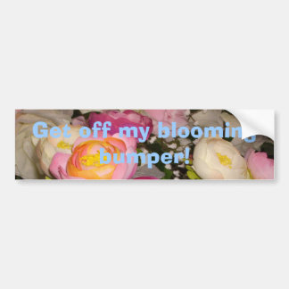 Pretty plastic flowers of unknown type & breed car bumper sticker
