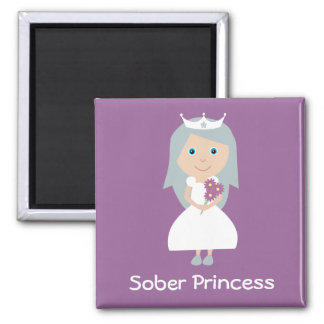 Pretty purple Sober Princess magnet