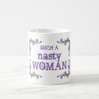 Pretty Such a Nasty Woman Mug