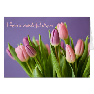 Pretty Tulips Pink and Lavender Mum Greeting Card