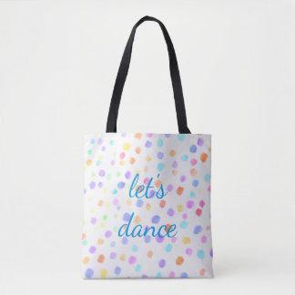 pretty  watercolor dots tote bag let's dance