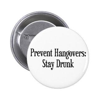 Prevent Hangovers 6 Cm Round Badge
