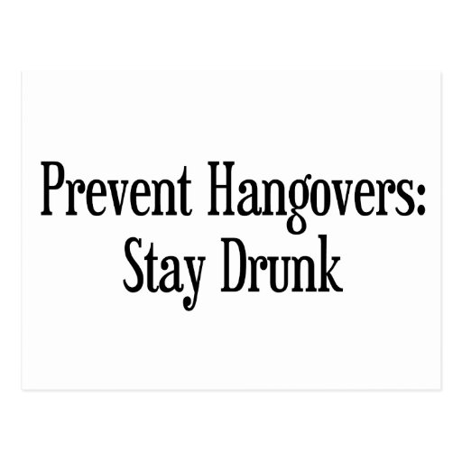 Prevent Hangovers Post Card