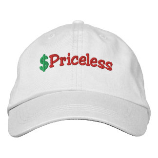 Priceless Embroidered Hat