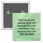 Priceless Volunteers Badges