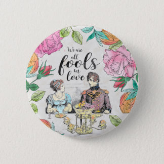 Pride and Prejudice - Fools in Love button