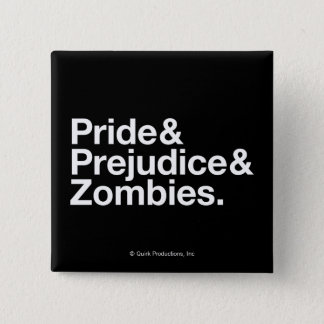 Pride & Predjudice & Zombies 15 Cm Square Badge