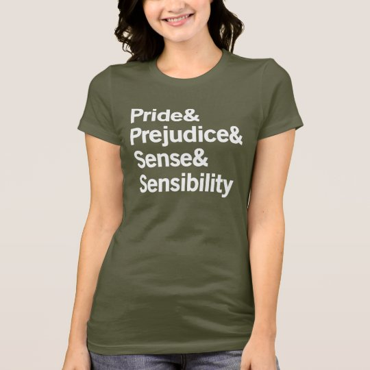 Pride & Prejudice & Sense & Sensibility T-Shirt