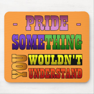 Pride Thing Mouse Pad
