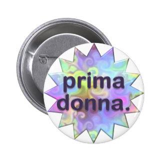 Prima Donna 6 Cm Round Badge