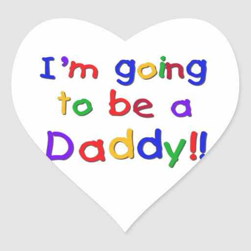 Primary Colors Going to be Daddy Gifts Heart Sticker