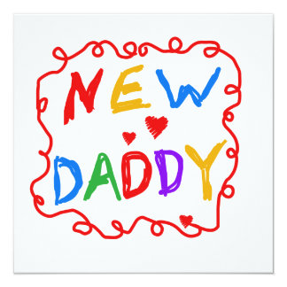 Primary Colors New Daddy Gifts 13 Cm X 13 Cm Square Invitation Card