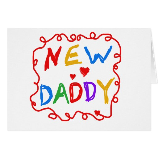 Primary Colours New Daddy Tshirts and Gifts Greeting Card | Zazzle