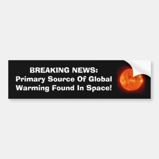 Primary Source Of Global Warming Bumper Sticker