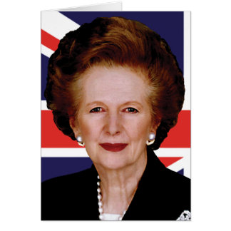 Prime Minister Margaret Thatcher - The Iron Lady Greeting Card