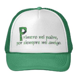 Primero Mi Padre© Trucker Hats