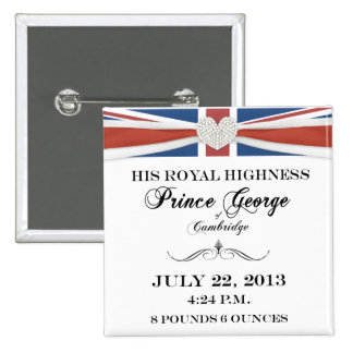 Prince George of Cambridge Royal Baby 2013 Pinback Button