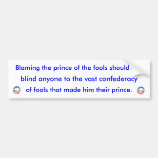 Prince of Fools Bumper Sticker