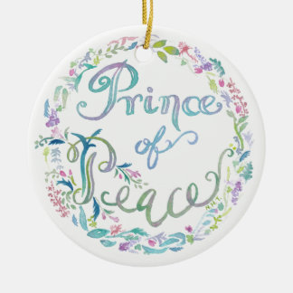 """""""Prince of Peace"""" watercolor Ornament - Isaiah 9:6"""