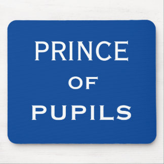 Prince of Pupils Special Funny Male Teacher Name Mouse Mat