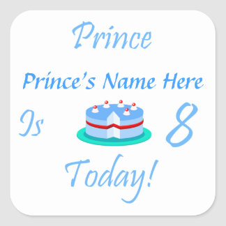 Prince (Your Name) is Eight Today Stickers