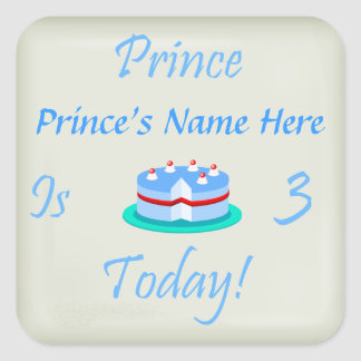Prince (Your Name) is Three Today Square Sticker