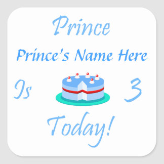 Prince Your Name is Three Today Square Sticker
